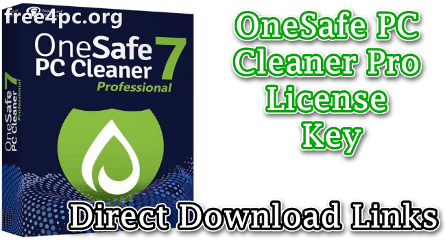 OneSafe PC Cleaner Pro License Key