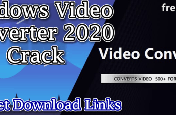 Windows Video Converter 2020 Crack