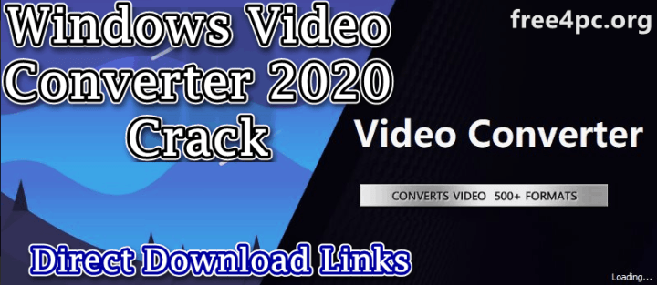 Windows Video Converter 2020 Crack