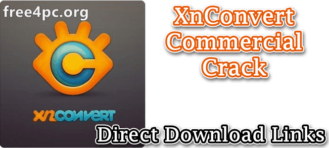 XnConvert Commercial Crack