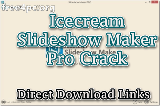 Icecream Slideshow Maker Pro Crack