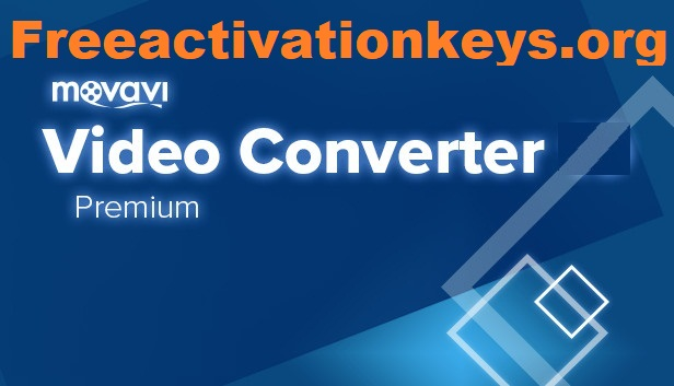 Movavi Video Converter 2020 Crack With Activation Key [Latest]