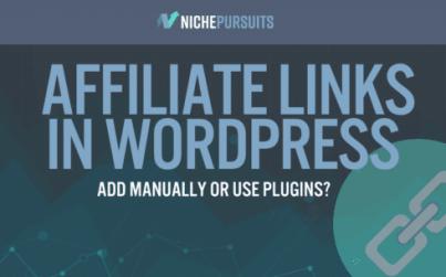 4 ways to create affiliate links in wordpress add manually or use plugins - 4 Ways To Create Affiliate Links In WordPress: Add Manually Or Use Plugins?