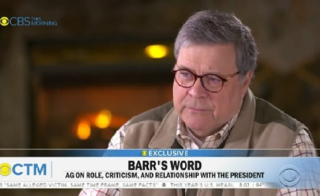 Barr On Caring About His Reputation Everyone Dies