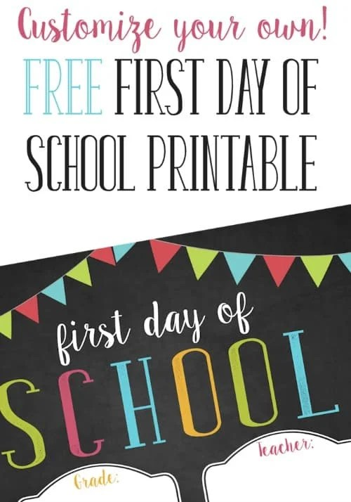 Free Customizable First Day Of School Printable