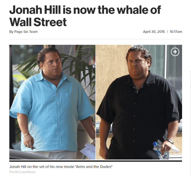 Jonah Hill is often bullied by press for his weight.