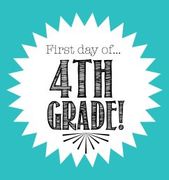 First Day of 4th Grade FREE Back to School Printable - Freebies2Deals [ 1978 x 2560 Pixel ]