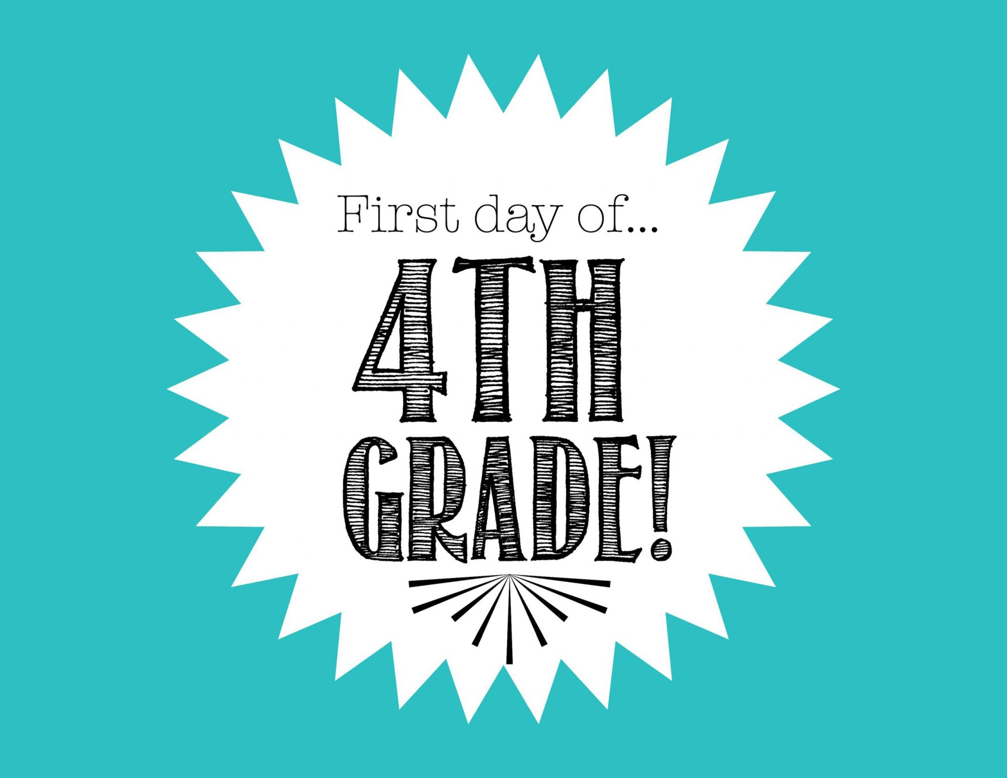hight resolution of First Day of 4th Grade FREE Back to School Printable - Freebies2Deals