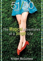 The Magical Adventures of a Single Life