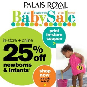 Coupon 25% off Baby Clothing at Palais Royal