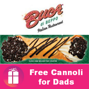 Free Cannoli for Dads at Buca di Beppo