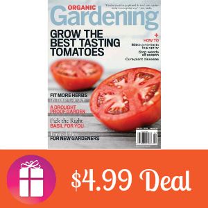 Deal $4.99 for Organic Gardening Magazine