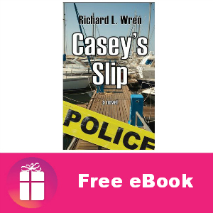 Free eBook: Casey's Slip ($6.99 Value)
