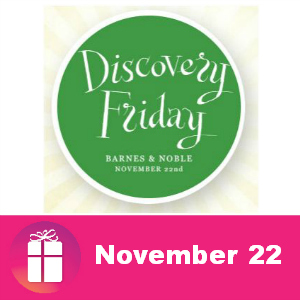 Discovery Friday at Barnes & Noble Nov. 22