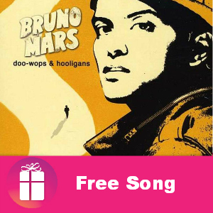 Free Bruno Mars Song: Just The Way You Are