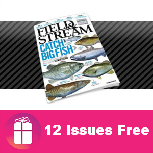 12 Free Issues of Field & Stream Magazine