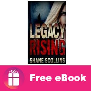 Free eBook: Legacy Rising ($2.99 value)