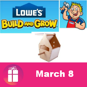 Free Birdhouse March 8 at Lowe's
