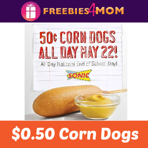 Sonic $0.50 Corn Dogs May 22