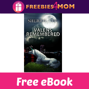 Free eBook: Valens Remembered Book #1