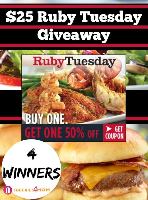 $25 Ruby Tuesday Giveaway ~ Print Your BOGO 50% off Coupon