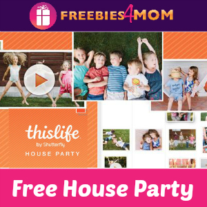 Free House Party: ThisLife by Shutterfly