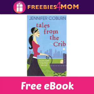 Free eBook: Tales From The Crib ($2.99 Value)