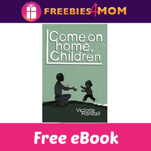 Free eBook: Come on Home Children