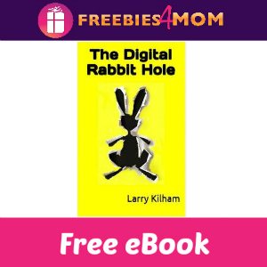 Free eBook: The Digital Rabbit Hole