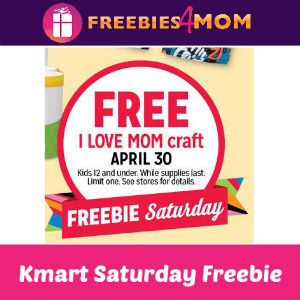 Free I Love Mom Craft at Kmart April 30