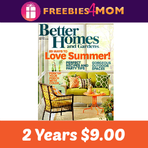 2 Years of Better Homes & Gardens $9.00