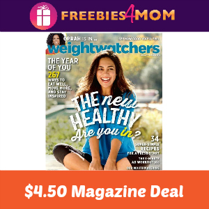 Magazine Deal: Weight Watchers $4.50