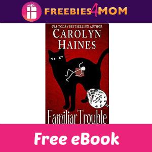 Free eBook: Familiar Trouble ($3.99 Value)