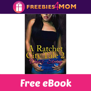 Free eBook: A Ratchet City Tale 2 ($2.99 Value)