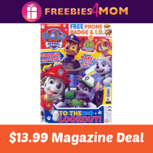 Magazine Deal: Paw Patrol $13.99