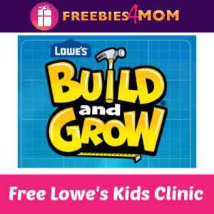 Free Lowe's Build & Grow Kids Clinic Feb. 8
