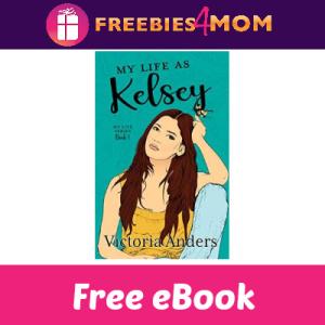 Free eBook: My Life As Kelsey ($2.99 Value)