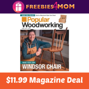 Magazine Deal: Popular Woodworking $11.99