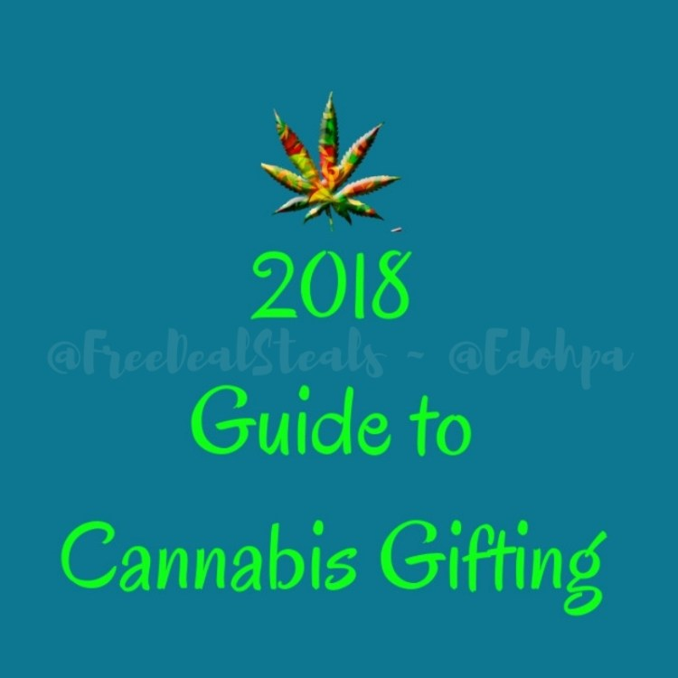 2018 Guide to Cannabis Gifting