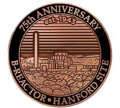 Celebrate the 75th Anniversary of B-Reactor at Hanford with a Free 2019 Commemorative Pin