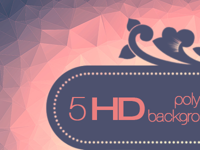 5 HD High Quality Polygon Background Package
