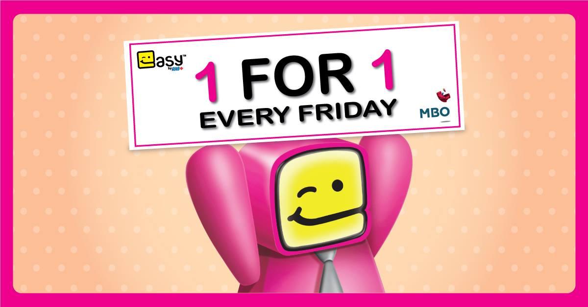 MBO BUY 1 FREE 1 Movie Ticket every Friday