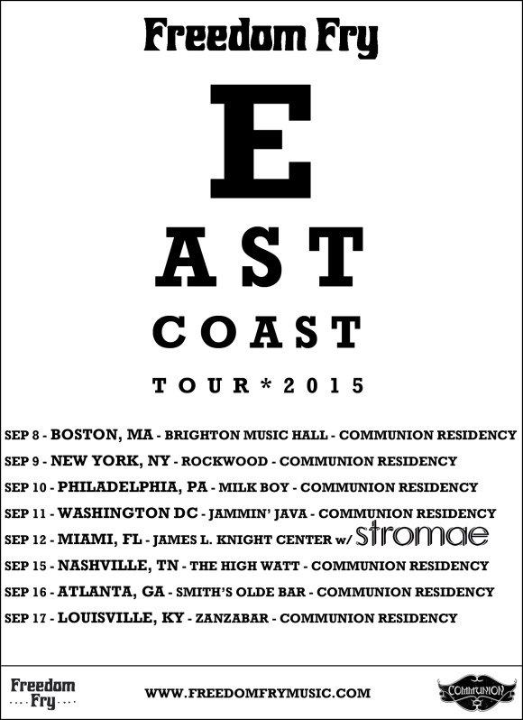 Freedom Fry East Coast Tour Poster