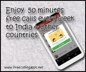 Free calling to India, 50 minutes every week.