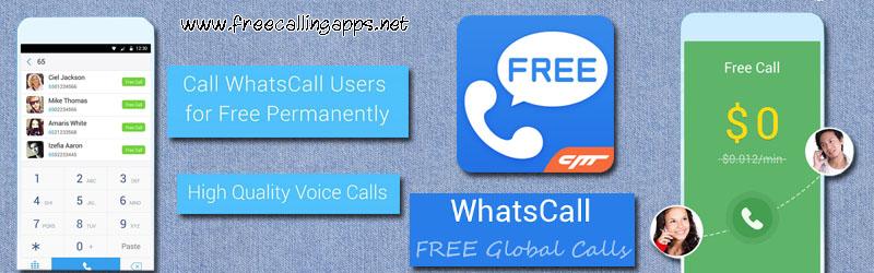 Make free calls with WhatsCall app.