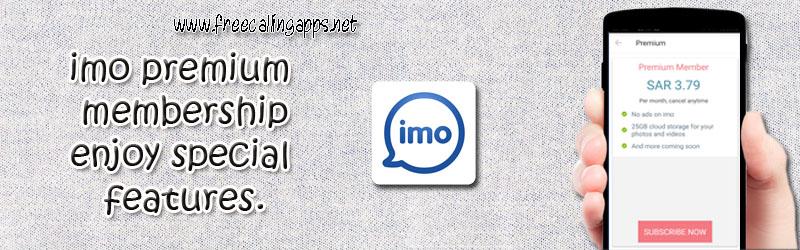 imo premium membership, enjoy new features.