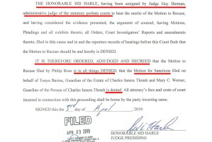 April 3, 2019: Order Denying Phil Ross's requested Recusal of Oscar Kazen AND Order Denying Tonya Barin's request to Sanction Phil Ross, issued by Administrative Judge and Shavano Park resident Sidney Harle, who lives 2 blocks from Oscar Kazen, the subject of this recusal. That's impartiality a la Bexar County Probate Court for ya!