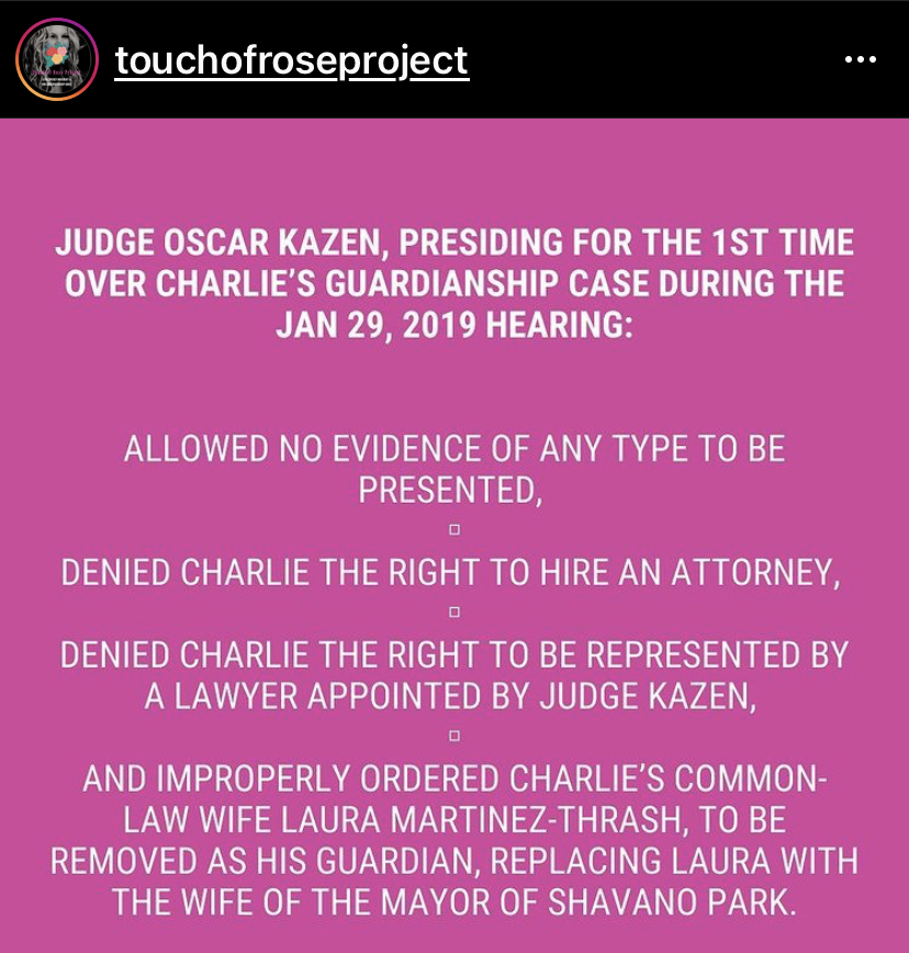 Judge Oscar Kazen denies Ward Charlie Thrash's right to legal counsel In first hearing on Jan 29, 2019. Graphics courtesy of @TouchOfRoseProject on Instagram and Twitter.