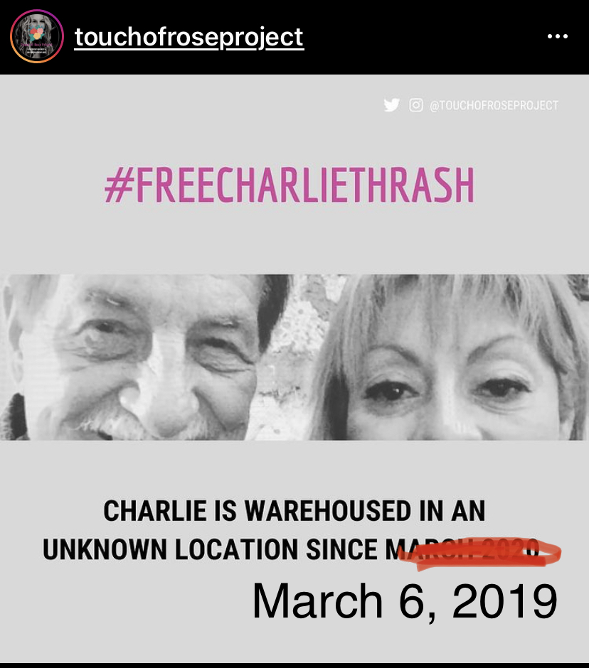 Charlie Thrash has been warehoused in an unknown location since March 6, 2019 & hasn't been seen since. Graphics courtesy of @TouchOfRoseProject on Instagram & Twitter.