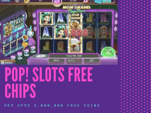 Pop Slots Free Chips